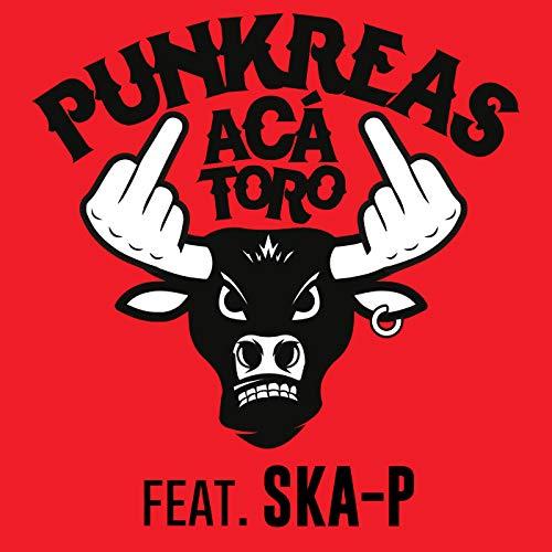 Aca' Toro [feat. Ska-P]