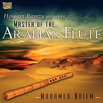 Hossam Ramzy Presents: Master of the Arabian Flute