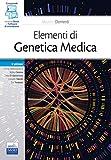 Elementi di genetica medica. Con e-book. Con software di simulazione