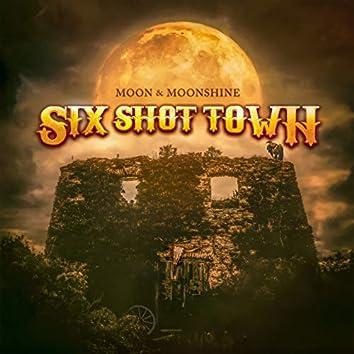 Six Shot Town