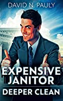 Expensive Janitor - Deeper Clean
