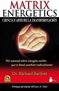 MATRIX ENERGETICS (Spanish Edition)