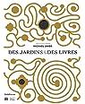 Des jardins et des livres par Jakob