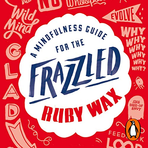 Couverture de A Mindfulness Guide for the Frazzled