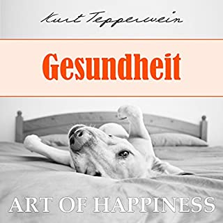 Gesundheit (Art of Happiness) Titelbild