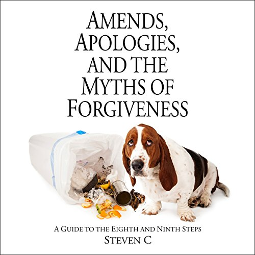 Amends, Apologies, and the Myths of Forgiveness audiobook cover art