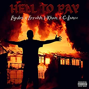 Hell To Pay (feat. I-Khan)