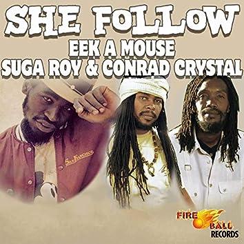She Follow