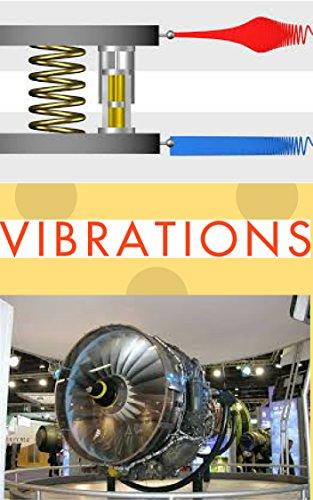 VIBRATIONS ( DYNAMICS OF MACHINE ): VIBRATIONS ( DYNAMICS OF MACHINE ) , MECHANICAL ENGINEERING, DYNAMICS OF MACHINE (English Edition)