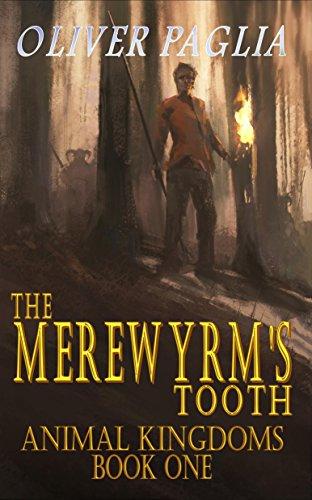 The Merewyrm's Tooth (Animal Kingdoms Book 1) (English Edition)