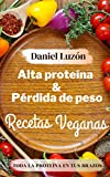 Alto contenido de proteínas y pérdida de peso Recetas veganas
