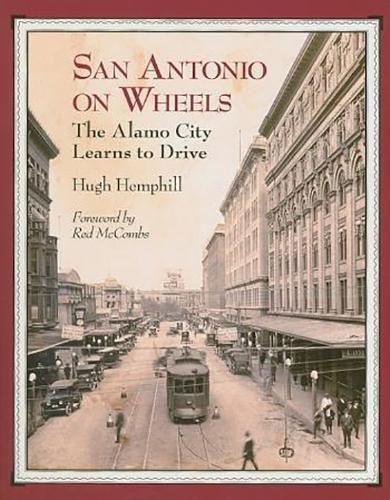 San Antonio on Wheels: The Alamo City Learns to Drive