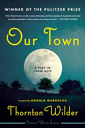 Our Town: A Play in Three Acts (English Edition)
