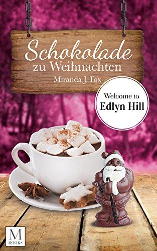 Schokolade zu Weihnachten: Welcome to Edlyn Hill