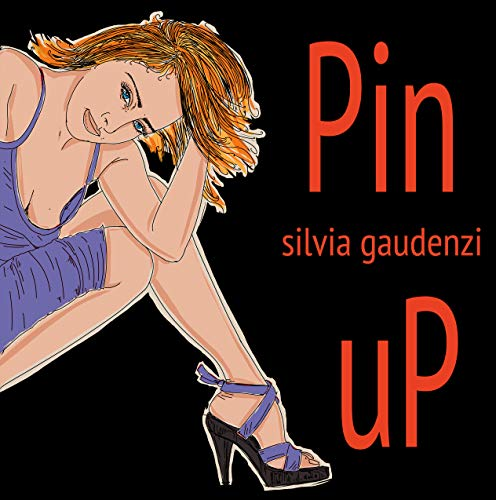 pin up: pin up (English Edition)