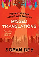 Missed Translations: Meeting the Indian Parents Who Raised Me