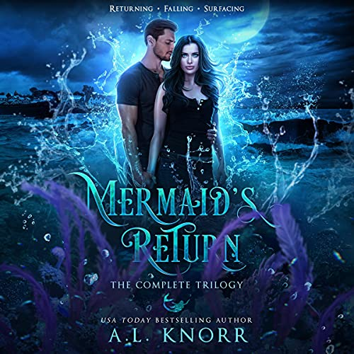 Mira's Return: The Complete Series: A Mermaid Fantasy Adventure & Prequel to the Elemental Origins Series Audiobook By A.L. Knorr cover art
