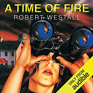A Time of Fire                   By:                                                                                                                                 Robert Westall                               Narrated by:                                                                                                                                 Kevin Whatley                      Length: 3 hrs and 53 mins     5 ratings     Overall 4.8