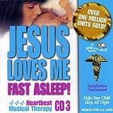 Jesus Loves Me Fast Asleep!