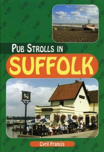 Pub Strolls in Suffolk (Pub Strolls S.)