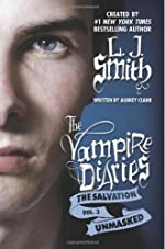 The Salvation: Unmasked (The Vampire Diaries: The Salvation Book 3)