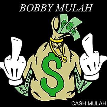 Bobby Mulah (Uncut)