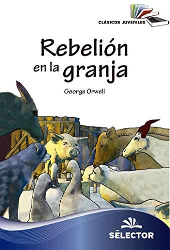 Rebelión en la granja (Clasicos Juveniles)