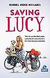 DuMont Welt-Menschen-Reisen Saving Lucy: Wie ich...
