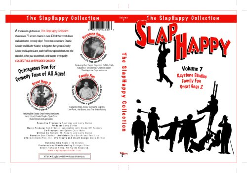 SlapHappy Vol. 7 (Keystone Studios / Great Gags 2 / Family Fun) Featuring Ben Turpin, Bobby Vernon, Raymond Griffith, Fatty Arbuckle, Ford Sterling, Charlie Chaplin, Mack Swain, Mabel Normand, The Keystone Cops, Chester Conklin,