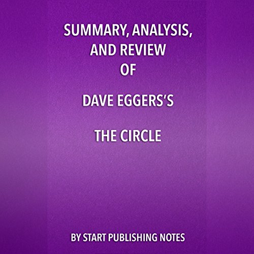 Summary, Analysis, and Review of Dave Eggers's The Circle  By  cover art