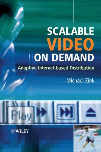 Scalable Video on Demand: Adaptive Internet-based Distribution (English Edition)