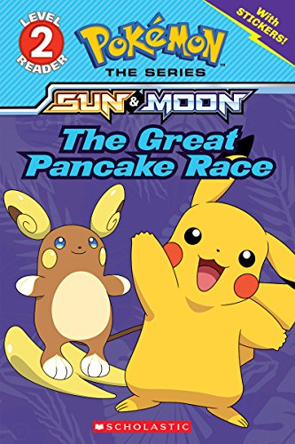 The Great Pancake Race (Pokémon: Scholastic Reader, Level 2)