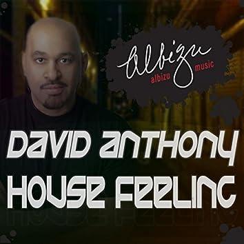 House Feeling