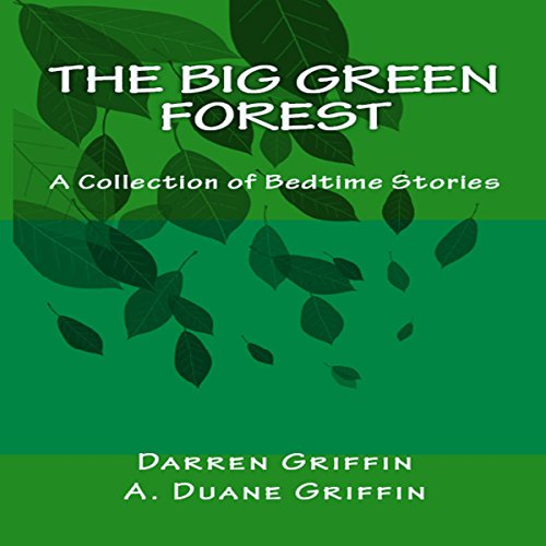 The Big Green Forest audiobook cover art