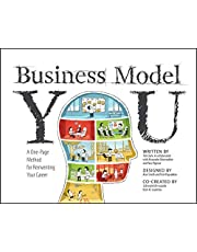 Business Model You: A One–Page Method For Reinventing Your Career