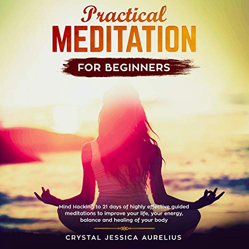 Practical Meditation for Beginners audiobook cover art