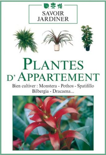 Plantes d'appartement : Bien cultiver (Monstera, Pothos, Spatifillo...) [Francia] [DVD]