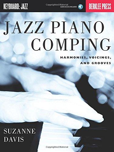 Jazz Piano Comping - Harmonies, Voicings And Grooves (Berklee Guide): Lehrmaterial, CD für Klavier