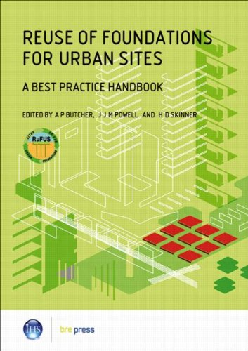 Reuse of Foundations for Urban Sites: A Best Practice Handbook (EP 75)