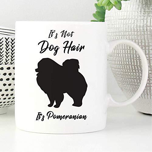 Taza con texto en inglés 'It's Not Dog Hair It's Pomeranian Lover, camisa para amantes de mascotas, camiseta para amantes de perros, camiseta para hombre y perro regalo para dueño de perros