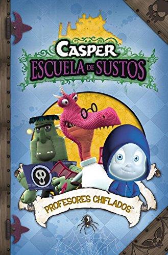 Profesores chiflados (Casper 8) (CASPER.LA ESCUELA DE SUSTOS)