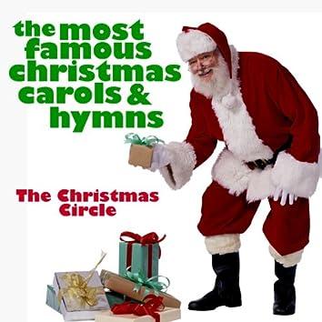The Most Famous Chrismas Carols & Hymns
