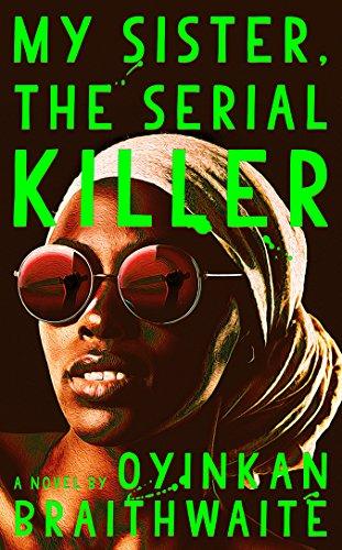 Image of My Sister, the Serial Killer: A Novel