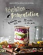 Révolution fermentation de David Cote