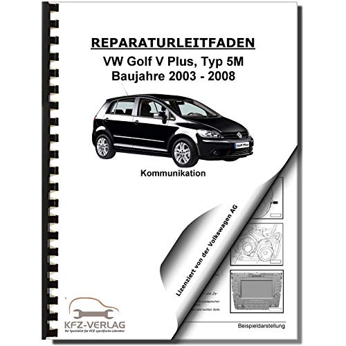 VW Golf 5 Plus 5M 2003-2008 Radio Navigation Kommunikation Reparaturanleitung