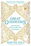 Great Goddesses: Life Lessons From Myths and Monsters - Nikita Gill