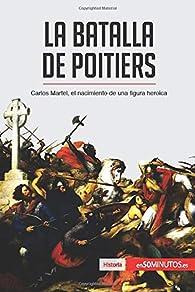 La batalla de Poitiers: Carlos Martel, el nacimiento de una figura heroica par . 50Minutos