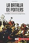 La batalla de Poitiers: Carlos Martel, el nacimiento de una figura heroica par 50Minutos