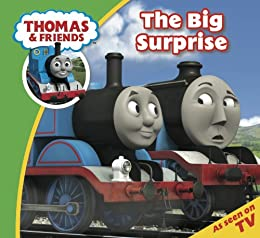 Thomas & Friends: The Big Surprise (Thomas & Friends Story Time Book 10) by [Reverend W Awdry]