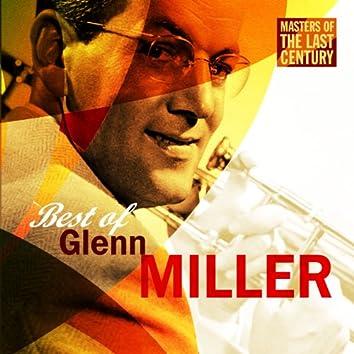 Masters Of The Last Century: Best of Glenn Miller